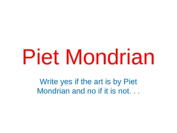 Piet Mondrian Power Point Assessment