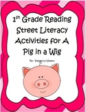 First Grade Reading Street Pig in a Wig Literacy Activities