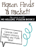 Pigeon Finds a Packet-Teaching with Mo Willems Pigeons Books