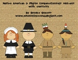 Pilgrims & Native Americans common core mini-unit with Craftivity
