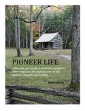 Pioneer Life – A fun, easy-to-read classroom play about Ca