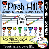 Pitch Hill: Method for Teaching Solfege -TEACHER MANUAL +