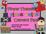 Place Value Centers Pack