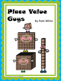 Place Value Guys