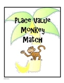 Place Value Monkey Match