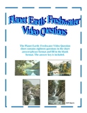 Planet Earth: Freshwater Video Questions