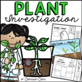 Plant Investigation Unit: All About Plants, Life Cycle and Needs!