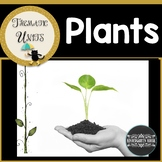 Plants Unit: Thematic Common Core Curricular Essentials