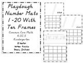 Playdough Number Mats 1-20 with Ten Frames- D'Nealian Numb