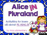 Plurals Unit - Alice in Pluraland