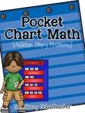 Pocket Chart Math {Addition}