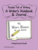 Pocket Full of Writing - A Writer's Notebook & Journal
