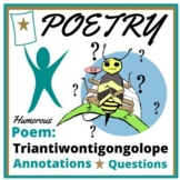 Poem Test Passage: Triantiwontigongolope
