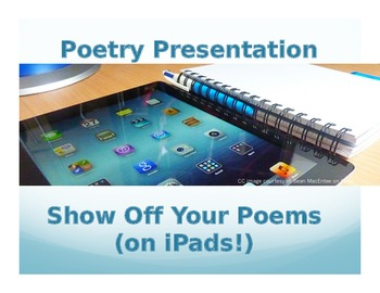 Poetry Presentation: Show Off Your Poems (on iPads!)