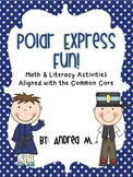 Polar Express Fun!  Math and Literacy Activities Aligned w
