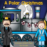 Polar Express-ions Literacy and Math Pack for Kinder