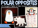 Polar Opposites {A Penguin Mobile & Other Polar Craftivities}