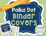 Polka Dot Binder Covers {Editable}