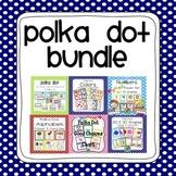 Polka Dot Classroom Organization and Decor Bundled Collection