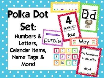Polka Dot Classroom Set {Alphabet, Numbers, Name tags, Cal