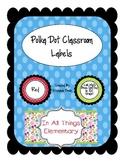 Polka Dot Color Classroom Labels: Table Labels, Door Decor