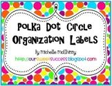 Polka Dots {Circle Organization Labels}