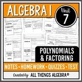 Algebra 1: Polynomials & Factoring (Unit 7)