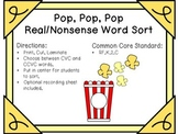 Pop, Pop, Pop - Real/Nonsense Word Sort