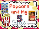 Popcorn and My 5 Senses