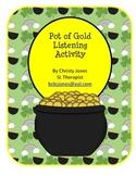 Pot of Gold Listening Activity