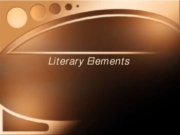 Power Point Describing Important Literary Elements
