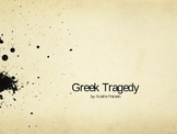 PowerPoint on Greek Tragedy--Intro to Greek Tragedy