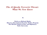 PowerPoint Lecture on Al Qaeda History and Current Threat Levels