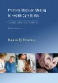 Practical Decision Making in Health Care Ethics Raymond J.