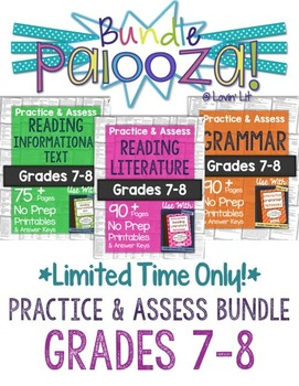 https://www.teacherspayteachers.com/Product/Practice-Assess-Bundle-for-Grades-7-8-ELA-Bundle-Palooza-Lovin-Lit-1840945