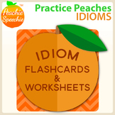 Practice Peaches: Idioms