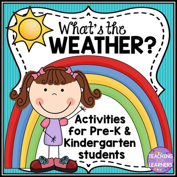 Pre-K and Kindergarten: Weather Unit