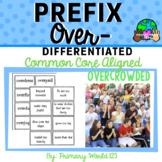 Prefix Over- Activity CCSS