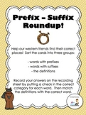 Prefix-Suffix Roundup! Literacy Center