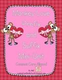 Prefix and Suffix Mini-Unit with Monkey Love