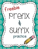 Prefix and Suffix (Freebie)