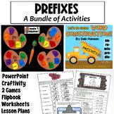 Prefixes Bundle: (1Week Lesson Plan, Powerpoint, worksheet