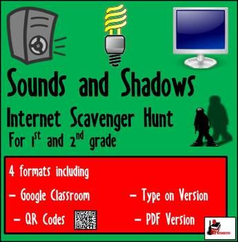 Internet Scavenger Hunt - Primary Grades - Lights and Shadows