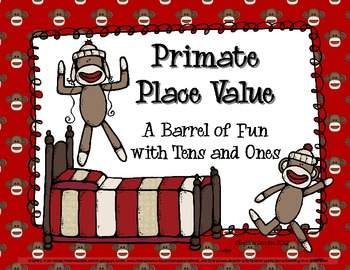 Primate Place Value: A Barrel a Fun with Tens and Ones