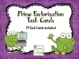 Prime Factorization Task Cards