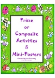 Prime or Composite Activities with mini-posters (factors / math)