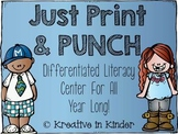 Print & Punch! A Year Long Literacy Center