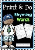 Print & Do {Rhyming Words}
