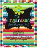 Printable Kit for the Classroom teacher: Get organized and