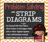 Problem Solving with Strip Diagrams and Algebraic Equations